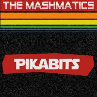 The Mashmatics - Pikabits